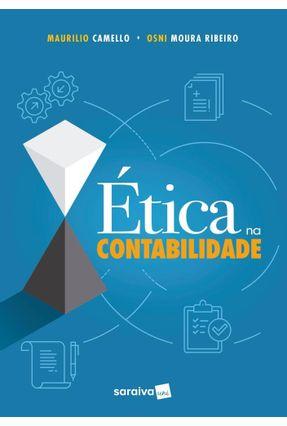 Ética na Contabilidade - Camello,Maurilio Ribeiro,Osni Moura pdf epub