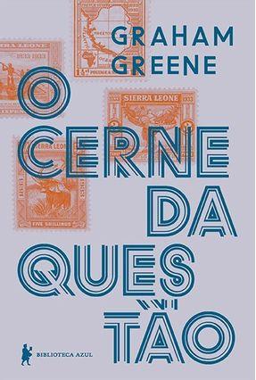 O Cerne Da Questão - Nova Edição - Greene,Graham pdf epub