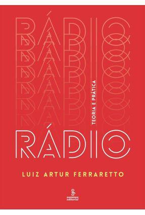 Rádio - Teoria e Prática - Ferraretto,Luiz Artur pdf epub