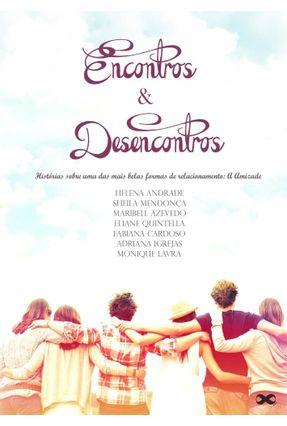 Edição antiga - Encontros e Desencontros - Azevedo,Maribell Andrade,Helena Mendonça,Sheila   Nisrs.org