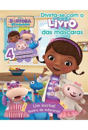 Doutora Brinquedos - Col. Divirta-Se Com o Livro Das Máscaras - Vol. 2 - Parragon Books Disney   Nisrs.org