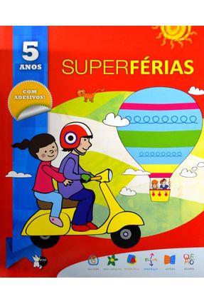 Super Férias - 5 Anos - Girassol,Editora | Hoshan.org