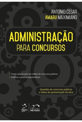 Administração Para Concursos - Maximiano,Antonio Cesar Amaru | Tagrny.org
