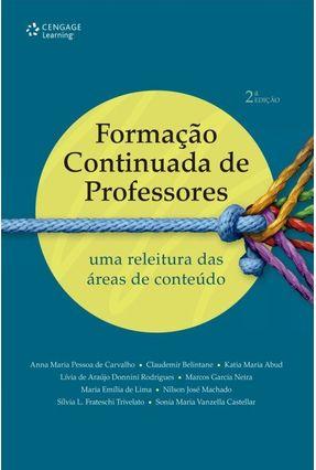 Formação Continuada de Professores - Carvalho,Anna Maria Pessoa de Belintane,Claudemir | Nisrs.org