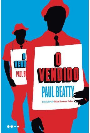 O Vendido - Beatty,Paul | Hoshan.org