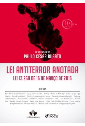 Lei Antiterror Anotada - Filho,Acácio Miranda Da Silva | Tagrny.org