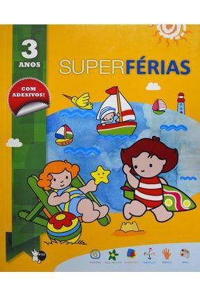 Super Férias - 3 Anos - Girassol,Editora   Hoshan.org