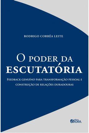 O Poder da Escutatória - Leite,Rodrigo Côrrea pdf epub