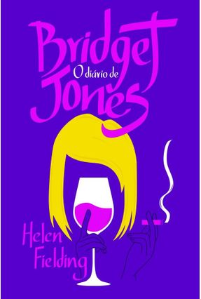 O Diário de Bridget Jones - Fielding,Helen | Hoshan.org