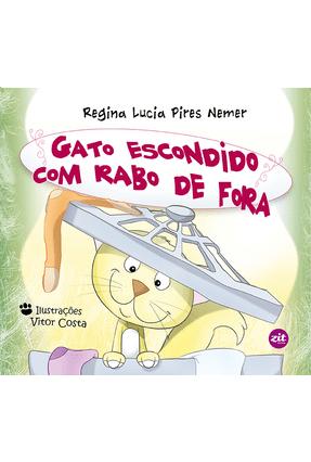 Gato Escondido Com Rabo de Fora - Nemer,Regina Lucia Pires pdf epub