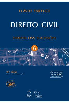 Direito Civil - Direito Das Sucessões - Vol. 6 - 10ª Ed. 2017 - Tartuce,Flávio | Hoshan.org