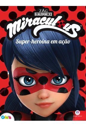 Ladybug - Super-Heroína Em Ação - Editora Ciranda Cultural | Nisrs.org