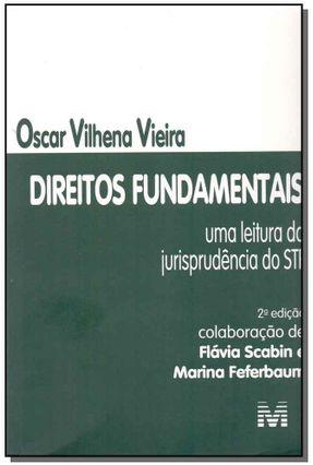 Direitos Fundamentais - Uma Leitura da Jurisprudência do STF - 2ª Ed. 2017 - Vieira,Oscar Vilhena | Hoshan.org