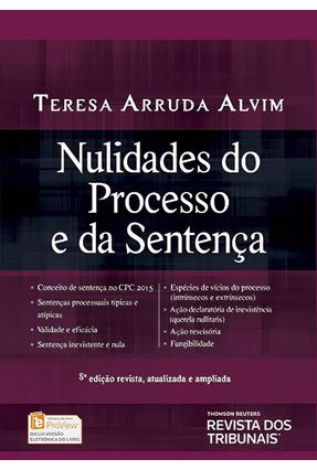 Nulidades do Processo e da Sentença - 8ª Ed. 2017 - Wambier,Teresa Arruda Alvim | Hoshan.org