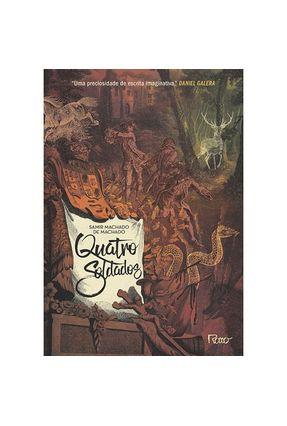 Quatro Soldados - Machado, Samir Machado de | Tagrny.org