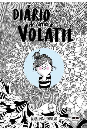 Diário De Uma Volátil - Guerrero,Agustina | Tagrny.org