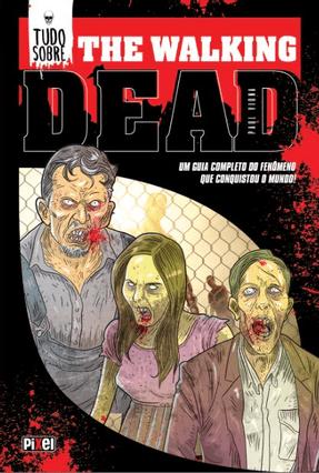 Tudo Sobre The Walking Dead - Paul Vigna pdf epub