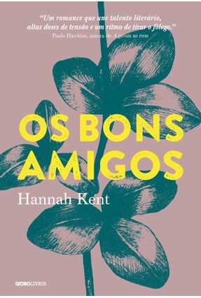 Os Bons Amigos - Kent,Hannah | Tagrny.org