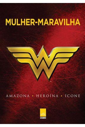 Mulher-Maravilha - Amazona, Heroína, Ícone - Greenberger,Robert pdf epub