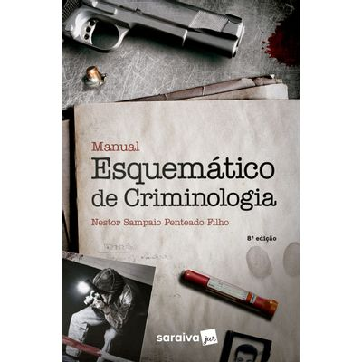 Manual Esquemático De  Criminologia - 8ª Ed. 2018