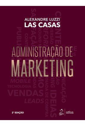Administração De Marketing - 2ª Ed. 2019 - Las Casas,Alexandre Luzzi   Hoshan.org