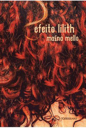 Efeito Lilith - Maína Mello   Nisrs.org