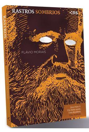 Rastros Sombrios - Morais,Flávio | Hoshan.org