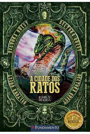 A Cidade Dos Ratos - Vol. 3 - Col. Deltora Quest - Rodda,Emily pdf epub