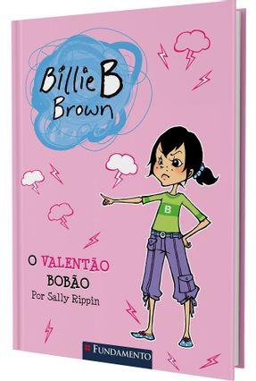 Billie B Brown - o Valentão Bobão - Rippin,Sally pdf epub