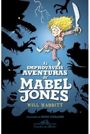 As Improváveis Aventuras De Mabel Jones - Will Mabbitt pdf epub
