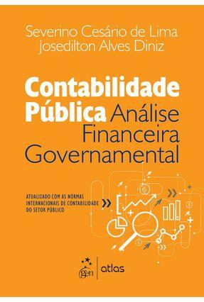 Contabilidade Pública - Análise Financeira Governamental - Alves Diniz,Josedilton Lima,Severino Cesário De | Nisrs.org