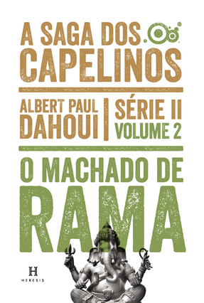 O Machado de Rama - Col. A Saga Dos Capelinos - Série II - Vol. 2 - Dahoui,Albert  Paul pdf epub