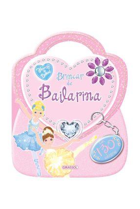 Hora de Brilhar! - Brincar de Bailarina - Eq. Susaeta pdf epub