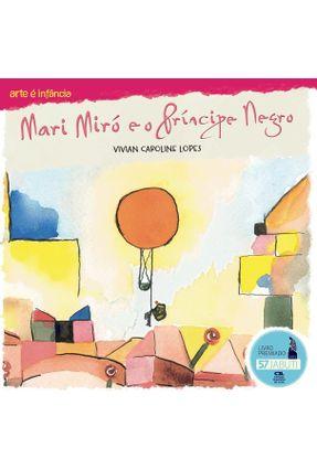 Mari Miró e o Príncipe Negro - Vivian Caroline Lopes | Hoshan.org