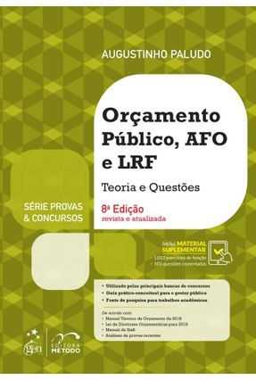 Série Provas & Concursos - Orçamento Público, AFO E LRF - Teoria E Questões - Augustinho Paludo   Tagrny.org