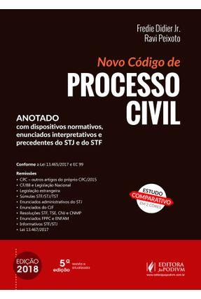 Novo Código De Processo Civil - 5ª Ed. 2018 - Didier Jr.,Fredie Peixoto,Ravi   Tagrny.org