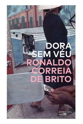 Dora Sem Véu - Brito,Ronaldo Correia De | Hoshan.org