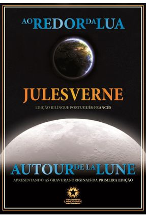 Ao Redor da Lua - Autour De La Lune - Verne,Jules | Tagrny.org