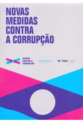 Novas Medidas Contra A Corrupção - Fgv, | Hoshan.org
