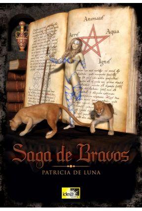 Edição antiga - Saga de Bravos - De Luna,Patricia pdf epub