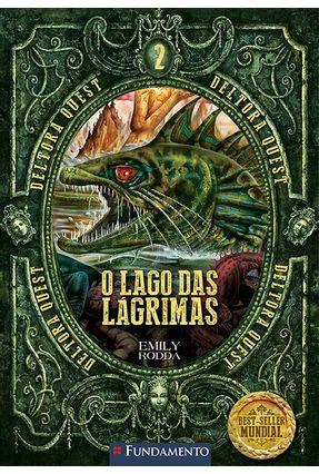 O Lago Das Lágrimas - Vol. 2 - Col. Deltora Quest - Rodda,Emily pdf epub