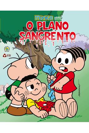 Mônica Em o Plano Sangrento - Sousa,Mauricio de   Nisrs.org