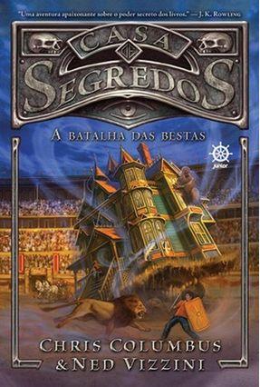 Casa De Segredos - A Batalha Das Bestas - Vol. 2 - Columbus,Chris Vizzini,Ned pdf epub