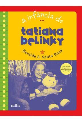 Tatiana Belinky, A Infância De  Ac... - Nereide S. Santa Rosa pdf epub