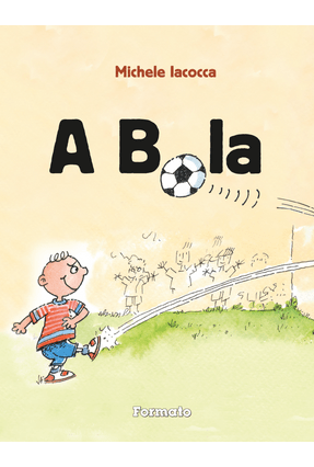A Bola - Iacocca,Michele pdf epub