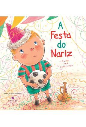 A Festa do Nariz - Genechten,Guido Van | Hoshan.org