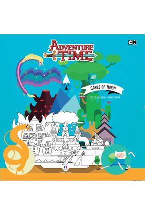 Adventure Time - Cores da Hora - Col. Arteterapia - Editora Ciranda Cultural | Nisrs.org
