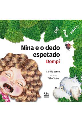 Nina e o Dedo Espetado - Dompi - Zanon,Sibélia | Hoshan.org