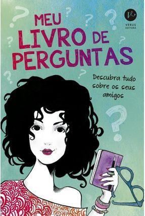Meu Livro De Perguntas - Editora Verus | Hoshan.org