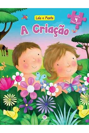 A Criação - Col. Leia e Monte - Editora Ciranda Cultural   Nisrs.org